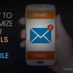 How To Optimize Your Emails For Mobile